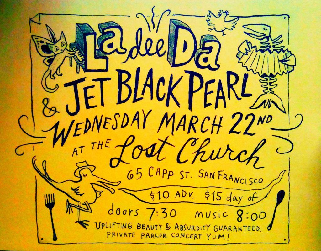 La Dee Da and Jet Black Pearl at the Lost Church, 22nd March 2017
